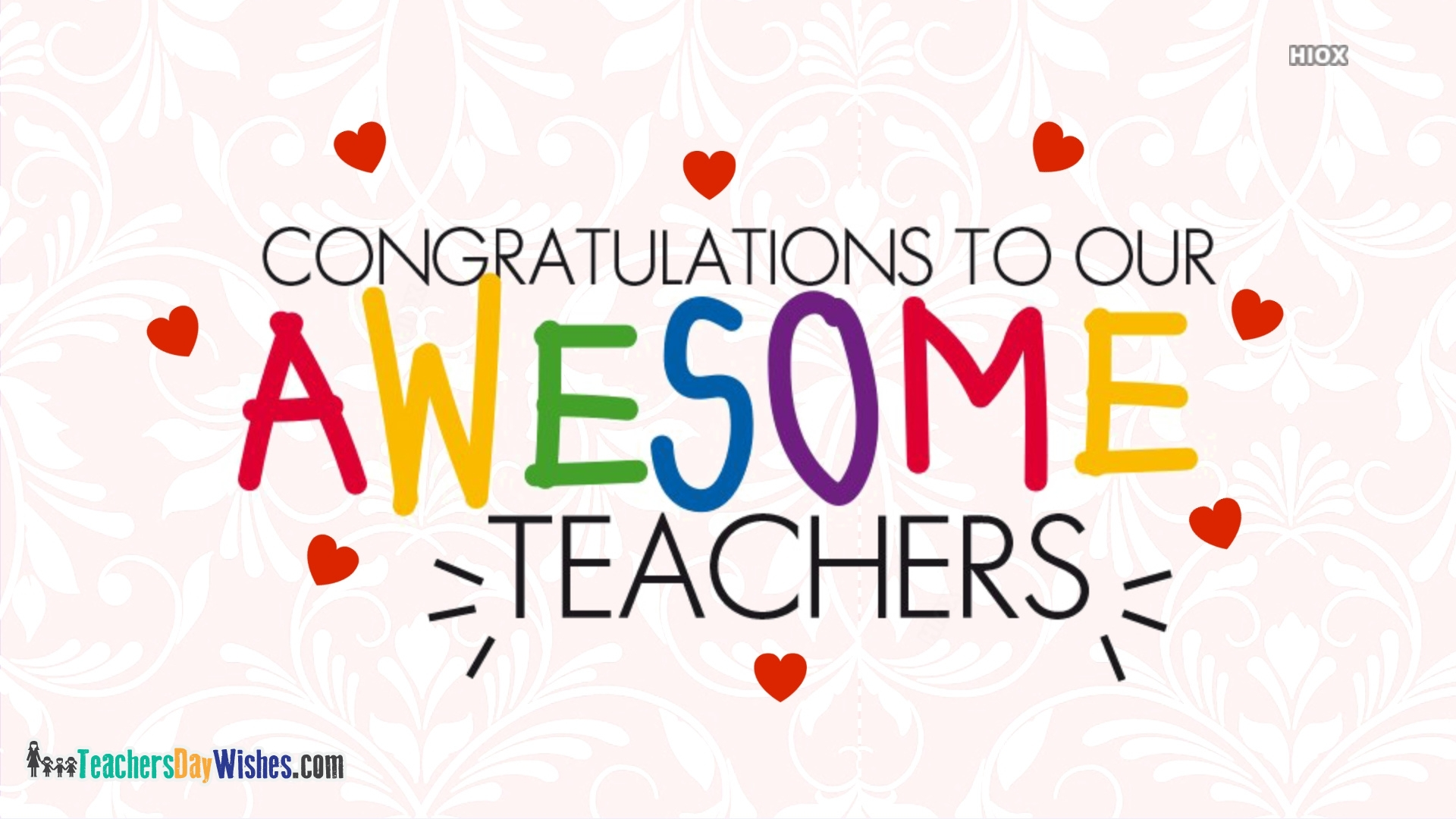 Congratulations To All Teachers