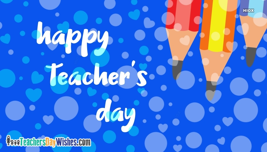 Happy Teachers Day Images, Wishes