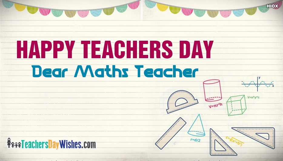 Happy Teachers Day For Maths Teacher - Happy Teachers Day Wishes for Math Teacher