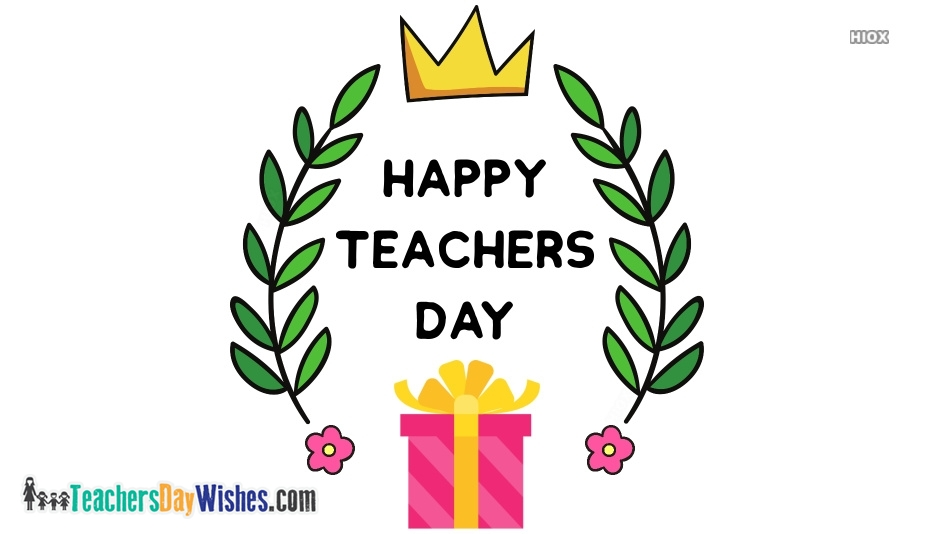 Teachers Day Wishes for Gifts