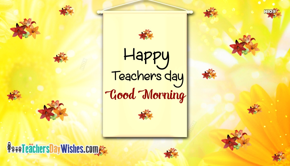 Happy Teachers Day With Good Morning Images