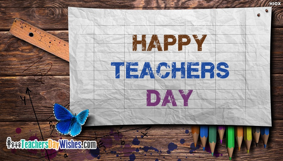 Happy Teachers Day Greetings - Happy Teachers Day Wishes for Facebook
