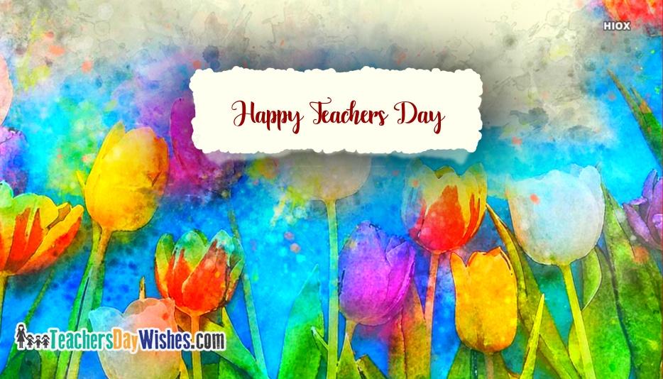 Happy Teachers Day Happy