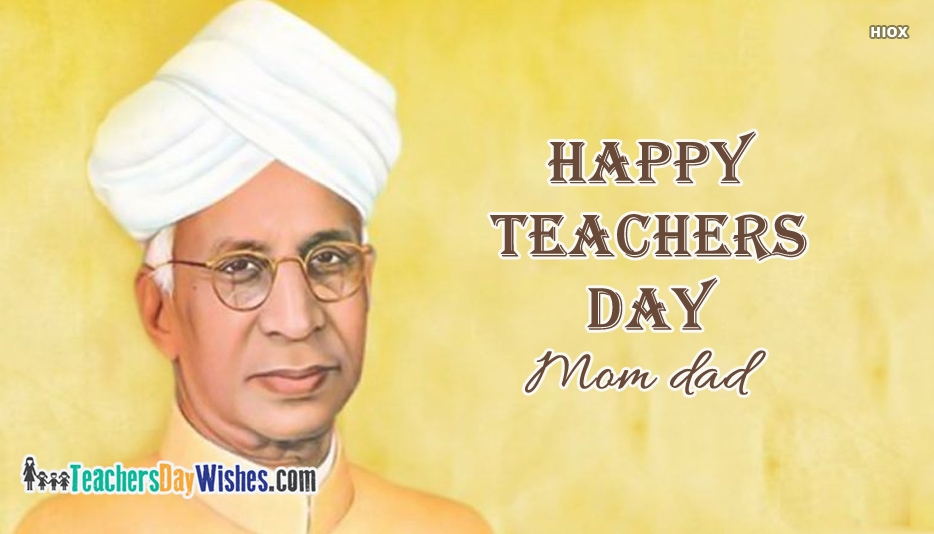 Happy Teachers Day Mom Dad