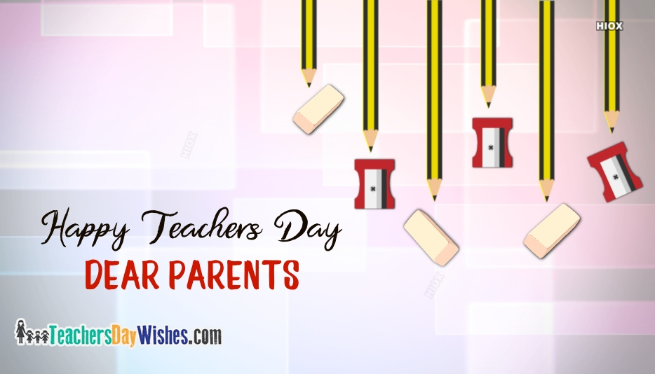 Happy Teachers Day Parent