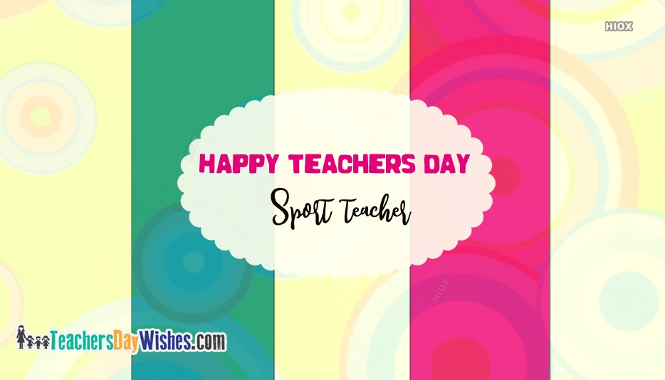 Happy Teachers Day Sport Teacher