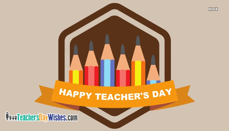 Happy Teachers Day Teachers