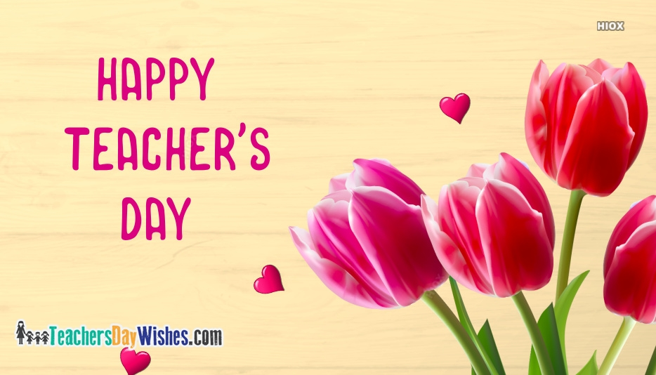 Teachers Day Wishes for Flowers