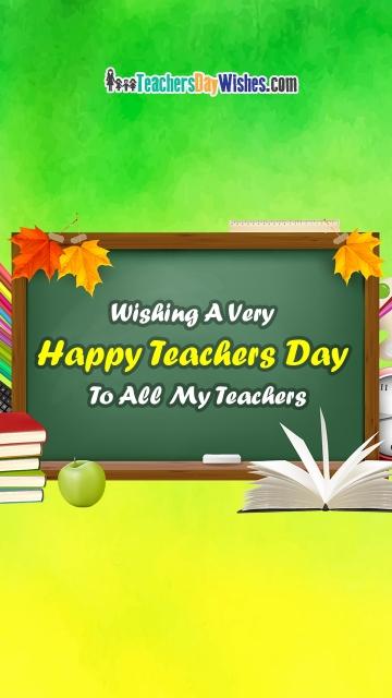 Wishing A Very Happy Teachers Day To All My Teachers