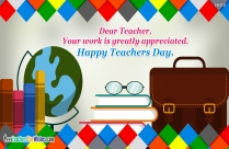 Thank You For Making Me What I Am Today. Happy Teachers Day.