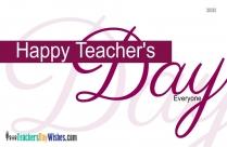 Happy Teachers Day Everyone