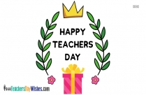 Happy Teachers Day Gift