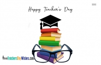 Happy Teachers Day Today