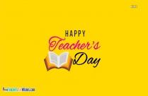 Happy Teachers Day To The Wonderful Teacher